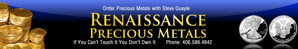 About Steve Quayle and Renaissance Precious Metals - Gold - Silver - Platinum - Palladium
